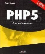 PHP 5. COURS ET EXERCICES. PHP 5.2 ET 5.3